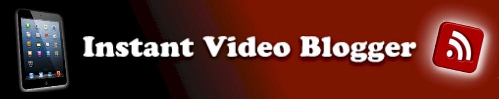 instantvideoblogger.com